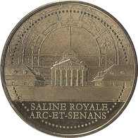 2021 MDP174 - ARC-ET-SENANS - Saline Royale 6 (vue Générale) / MONNAIE DE PARIS 2021 - 2021