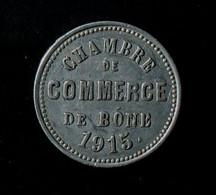 Algérie - Monnaie De Nécessité - Chambre De Commerce De Bone - 10c. 1915 - Colonie