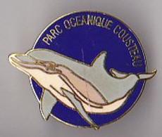 PIN'S  EN EGF  THEME ANIMAUX  PARC OCEANIQUE COUSTEAU  LE  DAUPHIN - Animaux