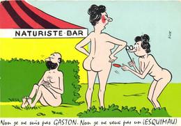 Alex NATURISTE BAR  Non Je Ne Suis Pas GASTON  Non Je Ne Veux Pas Un (ESQUIMAU) RV - Humor