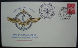1964 Base De Nîmes Garons Premier Jour De L'agence Postale, Cachet Hexagonal Sur Enveloppe Affranchie En FM - Cachets Militaires A Partir De 1900 (hors Guerres)