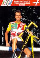 CYCLISME: CYCLISTE : RICHARD CHASSOT - Cycling