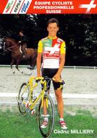 CYCLISME: CYCLISTE : CEDRIC  MILLIERY - Cycling