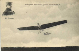 Monoplan Antoinette ,piloté Par KULLER  RV - ....-1914: Voorlopers