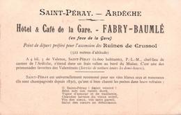 07 / SAINT PERAY / CARTE PUB / HOTEL DE LA GARE FABRY BAUMLE / RUINES CHATEAU DE CRUSSOL - Saint Péray