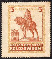 ERDÉLY Transylvania Cluj Kolozsvar 1920 Occupation Hungary Romania CINDERELLA VIGNETTE LABEL Mathias KING Monument Horse - Transsylvanië
