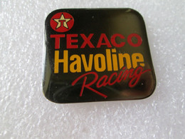 PIN'S   TEXACO   HAVOLINE  RACING - Carburanti