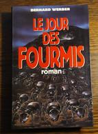 Le Jour Des Fourmis / Bernard Werber - Zonder Classificatie