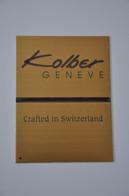 Plaque En Métal 'Kolber Genève' - Plaques émaillées (après 1960)