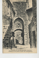 LA CHAPELLE SOUS AUBENAS - Intérieur De La Porte D'Entrée Des Fortifications - Other Municipalities