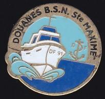 71279-Pin's.Bateau DS 91.Douanes BSN Sainte Maxime. - Barche