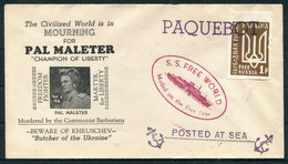"""1956 Pal Maleter """"Champion Of Liberty"""" Hungary Khruschev Ukraine PAQUEBOT """"Free Russia"""" """"S.S. FREE WORLD"""" Ship Cover - Ships"""