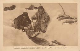 Missions Nord Canadien :  La Pêche Sous La Glace    ///  Ref.  Juin 21  ///  N° 15.767 - Missioni
