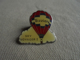 Vintage - PIN'S Publicitaire Montgolfière Sizzier Sky Voyager 1 - Mongolfiere