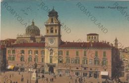 CARTOLINA  PARMA,EMILIA ROMAGNA,PIAZZA GARIBALDI,STORIA,RELIGIONE,CULTURA.MEMORIA,IMPERO ROMANO,VIAGGIATA 1912 - Parma
