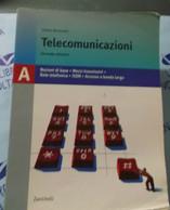 O. BERTAZIOLI TELECOMUNICAZIONI - ZANICHELLI - SECONDA EDIZIONE - Informatica