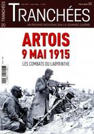 TRANCHÉES 20 H ARTOIS 9 MAI 1915 LES COMBATS DU LABYRINTHE - War 1914-18