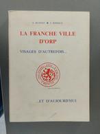 La Franche Ville D'Orp Visages D'autrefois Et D'aujourd'hui - Belgio