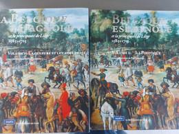 La Belgique Espagnole Et La Principauté De Liège 1585-1715 En Deux Volumes - Storia