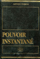 Pouvoir Instantané - Comment éveiller Votre Puissance Intérieure - Robbins Anthony - 1993 - Psychology/Philosophy