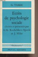 """Ecrits De Psychologie Sociale Choisis Et Présentés Par A.M. Rocheblave-Spenlé Et J. Milet - """"Rhadamanthe"""" - Tarde G. - 1 - Psychology/Philosophy"""