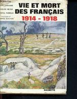 Vie Et Mort Des Français 1914-1918 - Ducasse André, Meyer Jacques, Perreux Gabriel - 1962 - War 1914-18