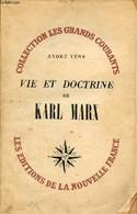 Vie Et Doctrine De Karl Marx - Collection Les Grands Courants. - Vène André - 1946 - Psychology/Philosophy