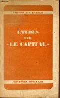 Etudes Sur Le Capital Suivies De Deux études De Franz Mehring Et De Rosa Luxembourg Sur Le Capital. - Engels Friedrich - - Psychology/Philosophy