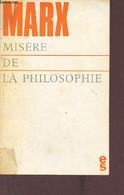 Misère De La Philosophie - Réponse à La Philosophie De La Misère De M.Proudhon. - Marx Karl - 1972 - Psychology/Philosophy