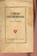 L'Univers Concentrationnaire. - Rousset David - 1946 - War 1939-45