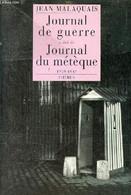 Journal De Guerre Suivi De Journal Du Métèque 1939-1942. - Malaquais Jean - 1997 - War 1939-45