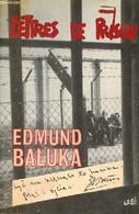 Lettres De Prison. - Baluka Edmund - 1984 - Altri
