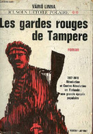 Ici Sous L'étoile Polaire - Tome 2 : Les Gardes Rouges De Tampere - Collection Pavillons. - Linna Väinö - 1963 - Altri