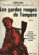 Ici Sous L'étoile Polaire - Tome 2 : Les Gardes Rouges De Tampere - Collection Pavillons. - Linna Väinö - 1963 - Other
