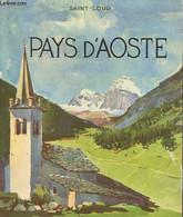 Pays D'Aoste (68 Héliogravures) - Saint-Loup - 1952 - Other