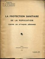 La Protection Sanitaire De La Population Contre Les Attaques Aériennes - Ministère De La Santé Publique Et De La Populat - Frans