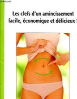 Les Clefs D'un Amincissement Facile, économique Et Délicieux ! - Fascicule - Ellis John - 0 - Libri