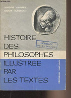 Histoire Des Philosophes Illustrée Par Les Textes - Vergez André/Huisman Denis - 1966 - Psychology/Philosophy