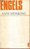 Anti-dühring (M.E.Dühring Bouleverse La Science) - 3e édition Revue. - Engels Friedrich - 1973 - Psychology/Philosophy
