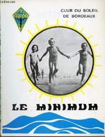 Le Minimum Club Du Soleil De Bordeaux N°35 Avril 1973 - Editorial - Congrès F.F.N. - Les Jeunes Et Le Naturisme - Salon - Andere Magazine