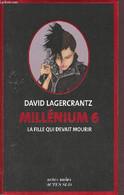 La Fille Qui Devait Mourir - Millénium 6 - Collection Actes Noirs. - Lagercrantz David - 2019 - Autres