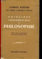 Principes Fondamentaux De Philosophie - Politzer Georges, Besse Guy, Caveing Maurice - 1954 - Psychology/Philosophy