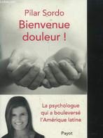 Bienvenue Douleur ! - Sordo Pilar2014 - 0 - Psychology/Philosophy