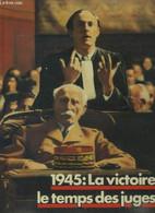 1945 La Victoire Le Temps Des Juges - Collectif - 1988 - War 1939-45