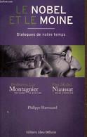 Le Nobel Et Le Moine - Dialogues De Notre Temps - Montagnier Luc, Niaussat Michel, Harrouard P. - 2009 - Psychology/Philosophy