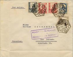 """1937 , SEVILLA - LAS PALMAS , SOBRE CIRCULADO POR VIA AÉREA , """" PENDIENTE DE CENSURA - CENSURAR EN DESTINO """" - 1931-50 Covers"""