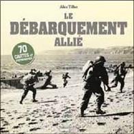 LE DEBARQUEMENT ALLIE 70 CARTES ET PHOTOGRAPHIES - War 1939-45