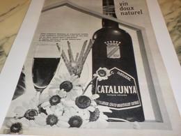 ANCIENNE PUBLICITE VIN DOUX APPELLATION ROUSSILLON LE CATALUNYA 1964 - Alcools