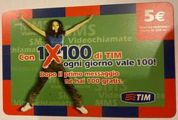 REF. 89 - TIM - 5 EURO - 1 X 100 - VALIDITA . SET 2009 - [2] Sim Cards, Prepaid & Refills