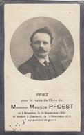 Maurice Pfoest  Bruxelles1883 Charleroi 1918 ( Accident De Guerre) Doodsprentje Mortuaire - Religion & Esotericism